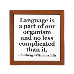 Language is part Quote Pencil Holder