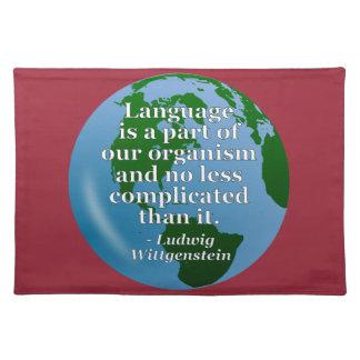 Language is part Quote Cloth Place Mat