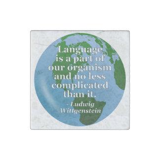Language is part Quote Stone Magnet
