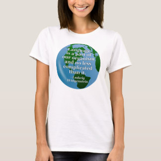 Language is part Quote T-Shirt