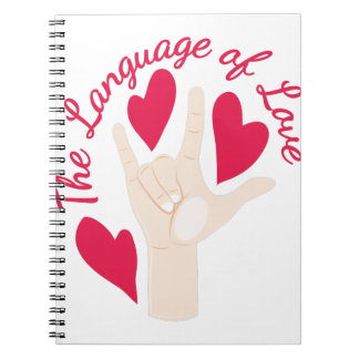 Language Of Love Spiral Notebooks