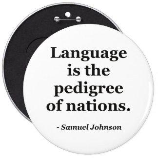 Language pedigree nations Quote 6 Inch Round Button