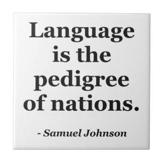 Language pedigree nations Quote Tile