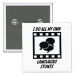 Languages Stunts Pin