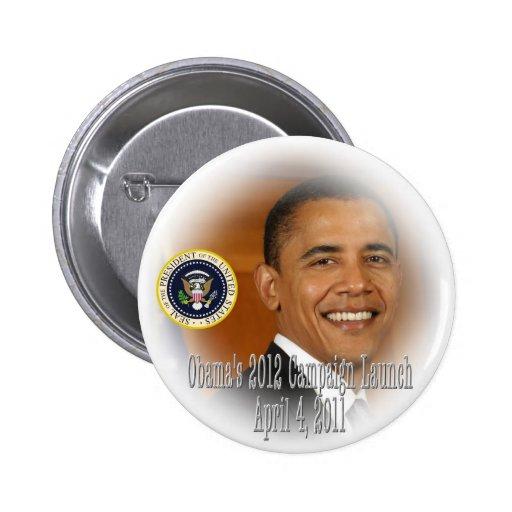 Lanzamiento de la campaña de presidente Obama 2012 Pin