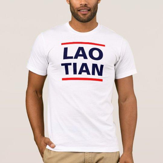LAO TIAN 4 T-Shirt