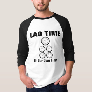 Lao Time : Mong Lao 3 T-Shirt