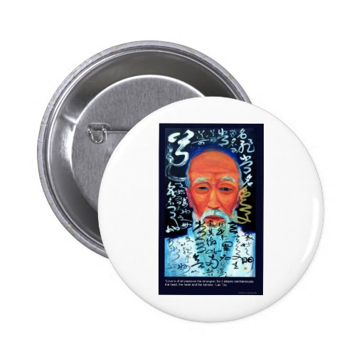 Lao Tzu Love/Passion/Senses Quote Gifts & Tees Pin