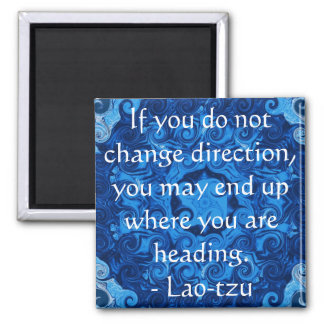 Lao tzu Spiritual Quote and Wize Saying 2 Inch Square Magnet