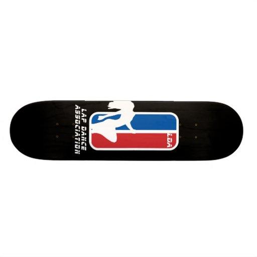 Lap dance association logo -L.D.A- skateboard