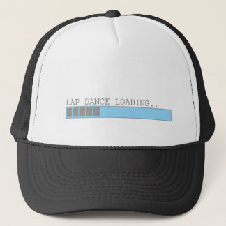 Lap dance loading funny mens girls strip club joke trucker hat