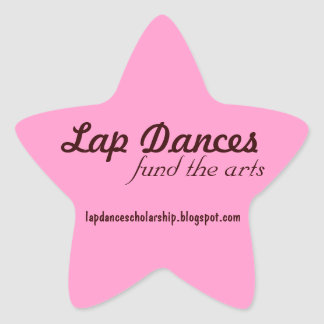 Lap Dances Fund the Arts Sticker
