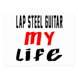 Lap Steel Guitar my life Postcard