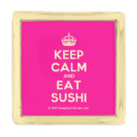 [Crown] keep calm and eat sushi  Lapel Pin