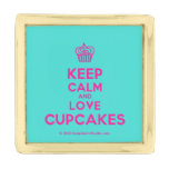 [Cupcake] keep calm and love cupcakes  Lapel Pin