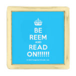[Crown] be reem and read on!!!!!!  Lapel Pin