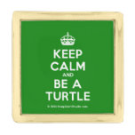 [Crown] keep calm and be a turtle  Lapel Pin