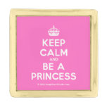 [Crown] keep calm and be a princess  Lapel Pin