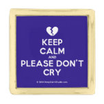 [Broken heart] keep calm and please don't cry  Lapel Pin