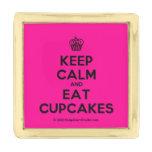 [Cupcake] keep calm and eat cupcakes  Lapel Pin