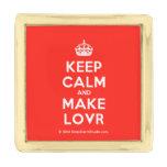 [Crown] keep calm and make lovr  Lapel Pin