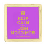 [Smile] keep calm and join moko.mobi  Lapel Pin