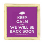 [Two hearts] keep calm and we will be back soon  Lapel Pin