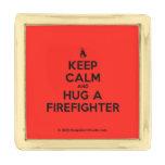 [Campfire] keep calm and hug a firefighter  Lapel Pin