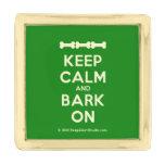 [Dogs bone] [Dogs bone] [Dogs bone] keep calm and bark on  Lapel Pin