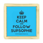[Crown] keep calm and follow supsophie  Lapel Pin