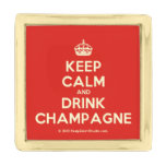[Crown] keep calm and drink champagne  Lapel Pin