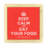 [Crown] keep calm and eat your food  Lapel Pin