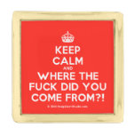 [Crown] keep calm and where the fuck did you come from?!  Lapel Pin