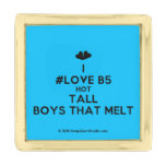 [Two hearts] i #love b5 hot tall boys that melt  Lapel Pin