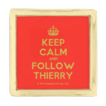 [Crown] keep calm and follow thierry  Lapel Pin