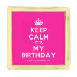 [Crown] keep calm it's my birthday  Lapel Pin