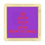 [Crown] keep calm and love nicky longo  Lapel Pin