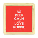 [Crown] keep calm and love robbie  Lapel Pin