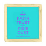 [Knitting crown] faith trust and pixie dust  Lapel Pin