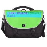 I Love Dallas  Laptop Bags