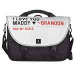 I love you Maddy ♥  Laptop Bags