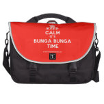 [Crown] keep calm it's bunga bunga time  Laptop Bags