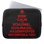 [Skull crossed bones] keep calm and schlemiel, schlimazel, hasenpfeffer incorporated!  Laptop/netbook Sleeves Laptop Sleeves