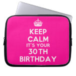 [Crown] keep calm it's your 30th birthday  Laptop/netbook Sleeves Laptop Sleeves
