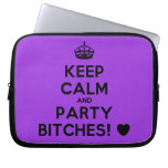 [Crown] keep calm and party bitches! [Love heart]  Laptop/netbook Sleeves Laptop Sleeves