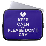 [Broken heart] keep calm and please don't cry  Laptop/netbook Sleeves Laptop Sleeves