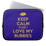 [Two hearts] keep calm cuse i love my bubbies  Laptop/netbook Sleeves Laptop Sleeves