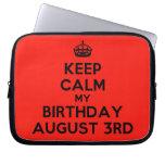 [Crown] keep calm my birthday august 3rd  Laptop/netbook Sleeves Laptop Sleeves