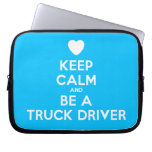 [Love heart] keep calm and be a truck driver  Laptop/netbook Sleeves Laptop Sleeves
