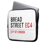 Bread Street  Laptop/netbook Sleeves Laptop Sleeves